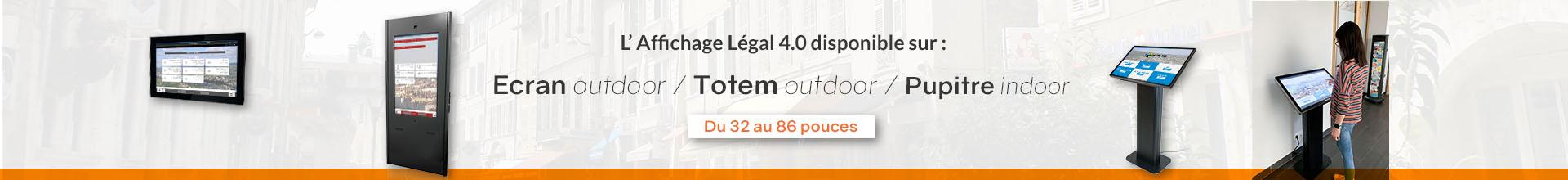 Affichage légal dynamique - digitalisez votre affichage légal - Borne outdoor totem pupitre